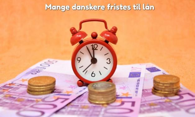 Mange danskere fristes til lån